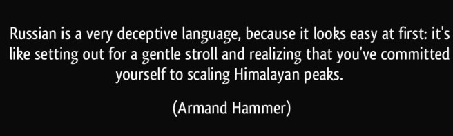 quote-russian-is-a-very-deceptive-language-because-it-looks-easy-at-first-it-s-like-setting-out-for-a-armand-hammer-317087.jpg